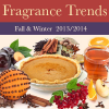 Fragrance Trends Fall Winter 2013-2014
